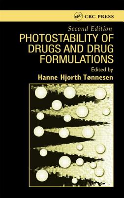 Photostability of Drugs and Drug Formulations, 2nd Edition - Tonnesen, Hanne Hjorth (Editor), and Tonnesen, Tonnesen Hjorth