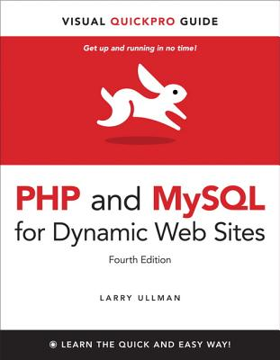 PHP and MySQL for Dynamic Web Sites - Ullman, Larry