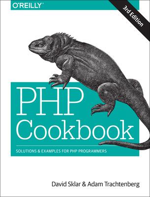 PHP Cookbook - Sklar, David, and Trachtenberg, Adam