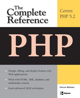 PHP: The Complete Reference - Holzner, Steven, Ph.D.