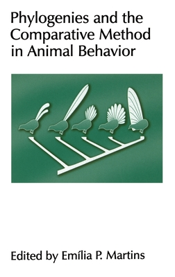 Phylogenies and the Comparative Method in Animal Behavior - Martins, Emilia P (Editor)