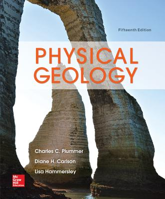 Physical Geology - Plummer, Charles (Carlos), and Carlson, Diane, and Hammersley, Lisa