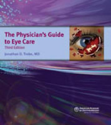 Physician's Guide to Eye Care - Trobe, Jonathan D