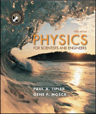 Physics 5e Extended Cloth (Ch1-41, R: Extended Version - Tipler, Paul Allen, and Mosca, Gene