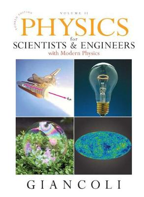 Physics for Scientists & Engineers Vol. 2 (CHS 21-35) with Masteringphysics - Giancoli, Douglas C