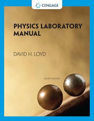 Physics Laboratory Manual - Loyd, David