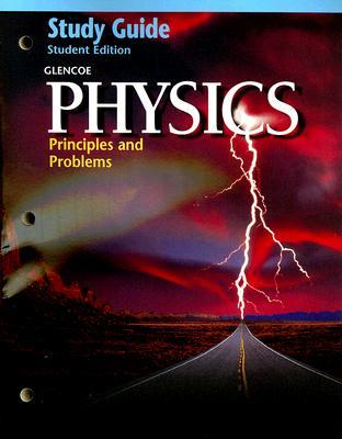 physics study guide principles and problems book by mcgraw hill rh alibris com glencoe physics study guide answers glencoe physics study guide pdf k12
