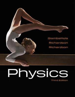 Physics - Giambattista, Alan, and Richardson, Betty Kehl, and Richardson, Robert C.