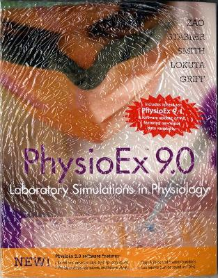 Physioex 9.0: Laboratory Simulations in Physiology with 9.1 Update - Zao, Peter, and Stabler, Timothy N, and Smith, Lori A