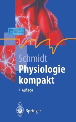 Physiologie Kompakt - Schmidt, Robert F