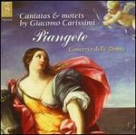 Piangete: Cantatas & Motets by Giacomo Carissimi