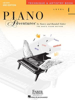 Piano Adventures Level 4 Technique & Artistry: Level 4 - Faber, Nancy (Composer), and Faber, Randall (Composer)