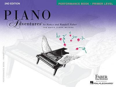 Piano Adventures: Primer Level - Performance Book (2nd Edition) - Faber, Nancy (Composer), and Faber, Randall (Composer)