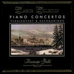 Piano Concertos: Tchaikovsky & Rachmaniniv