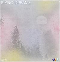 Piano Dreams - Alexandre Rabinovitch (piano); Alexei Sultanov (piano); Boris Berezovsky (piano); Cyprien Katsaris (piano);...