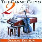 Piano Guys 2 [Deluxe Edition CD/DVD] - The Piano Guys