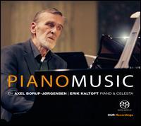 Piano Music by Axel Borup-Jørgensen - Erik Kaltoft (celeste); Erik Kaltoft (piano)