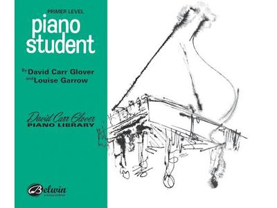 Piano Student: Primer - Glover, David Carr, and Garrow, Louise, and Warner Bros Publications (Creator)
