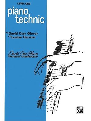 Piano Technic: Level 1 - Glover, David, and Garrow, Louise
