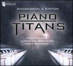Piano Titans: Clementi, Beethoven, Schubert