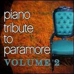 Piano Tribute To Paramore, Vol. 2