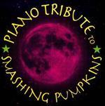 Piano Tribute to Smashing Pumpkins