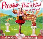 Picasso, That's Who! And So Can You!