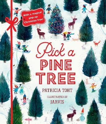 Pick a Pine Tree - Toht, Patricia