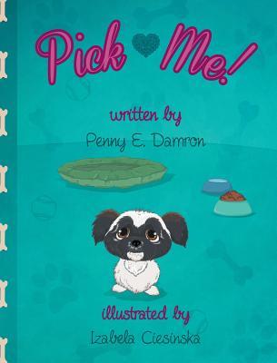 Pick Me! - Damron, Penny E
