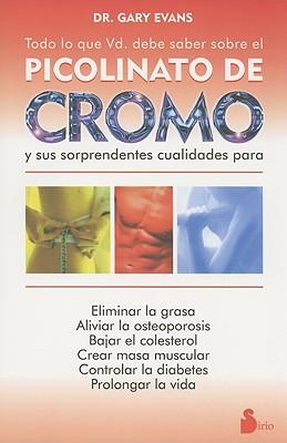 Picolinato de Cromo - Evans, Gary, Ph.D.