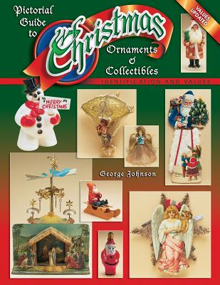 Pictorial Guide to Christmas Ornaments & Collectibles -