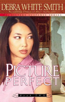 Picture Perfect - Smith, Debra White