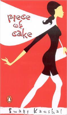 Piece of Cake - Kaushal, Swati