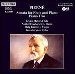 Pierné: Flute Sonata; Piano Trio