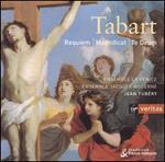 Pierre Tabart: Requiem; Te Deum; Magnificat