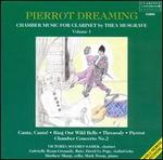 Pierrot Dreaming: Chamber Music for Clarinet by Thea Musgrave, Vol. 1
