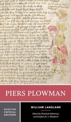 Piers Plowman - Langland, William, and Robertson, Elizabeth (Editor), and Shepherd, Stephen H a (Editor)