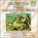 Pietro Mascagni: Cavalleria Rusticana; Ruggiero Leoncavallo: I Pagliacci