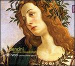 Pietro-Paolo Bencini: Ave Maria; Missa de Oliveria