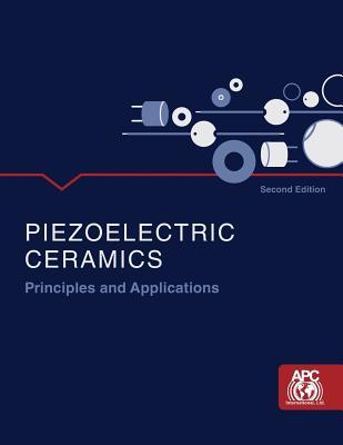Piezoelectric Ceramics: Principles and Applications - Apc International, Ltd