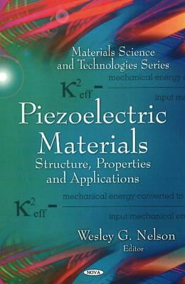 Piezoelectric Materials: Structure, Properties and