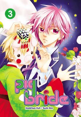 Pig Bride, Vol. 3 - Huh, Kookhwa (Creator), and Kim, SuJin (Creator)