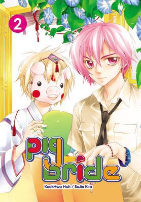 Pig Bride, Volume 2 - Huh, Kookhwa (Creator), and Kim, SuJin (Creator)