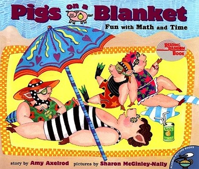 Pigs on a Blanket - Axelrod, Amy