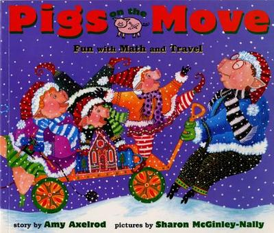 Pigs on the Move: Fun with Math and Travel - Axelrod, Amy
