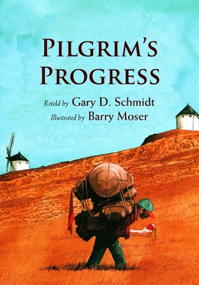 Pilgrim's Progress - Schmidt, Gary D, Professor