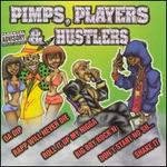 Pimps, Players & Hustlers