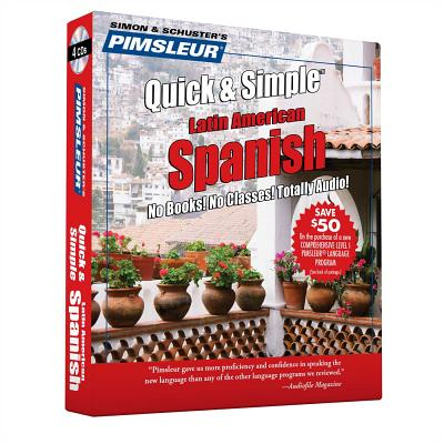 Pimsleur Spanish Quick & Simple Course - Level 1 Lessons 1-8 CD: Learn to Speak and Understand Latin American Spanish with Pimsleur Language Programs - Pimsleur