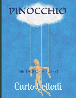 Pinocchio: The Tale of a Puppet - Collodi, Carlo
