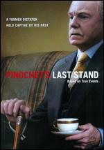 Pinochet's Last Stand - Richard Curson Smith